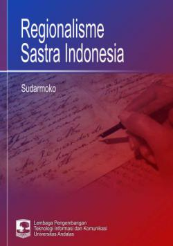Cover for REGIONALISME SASTRA INDONESIA