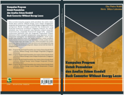 Cover for KUMPULAN PROGRAM UNTUK PEMODELAN DAN ANALISA SISTEM KENDALI BUCK CONVERTER WITHOUT ENERGY LOSSES